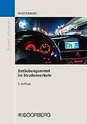 Betäubungsmittel im Straßenverkehr (Schnell informiert)