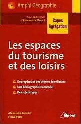 Les espaces du tourisme et des loisirs : Nouvelle question de géographie CAPES