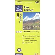 Pau, Tarbes (France, Midi-Pyrénées, Pyrénées) 1:100.000 randonnée topographique, le cyclisme et la carte routière IGN n ° 167