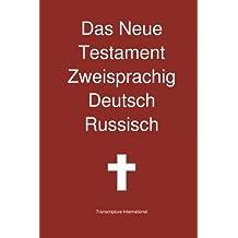 Das Neue Testament Zweisprachig, Deutsch - Russisch
