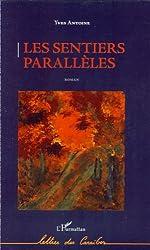Les sentiers parallèles: Roman (Lettres des Caraïbes)