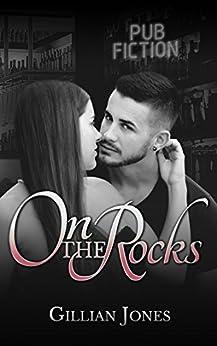 On the Rocks (Pub Fiction Book 2) by [Jones, Gillian]