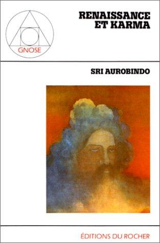 Renaissance et Karma par Sri Aurobindo
