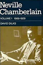 Neville Chamberlain : Pioneering and Reform, 1869-1929 (Vol. 1)