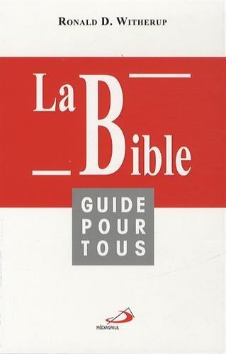La Bible, guide pour tous