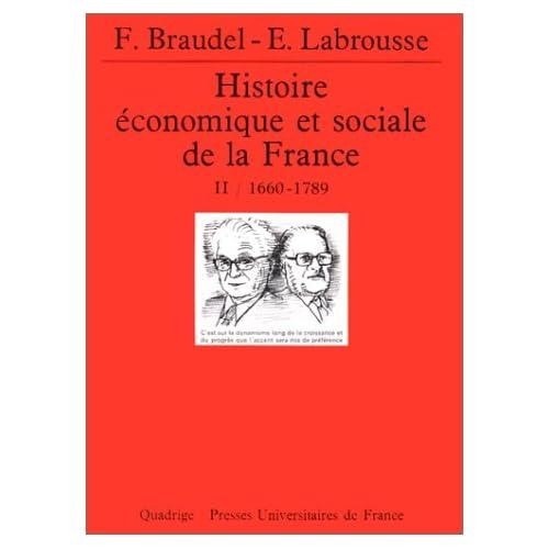 Histoire économique et sociale de la France, tome 2 : 1660-1789