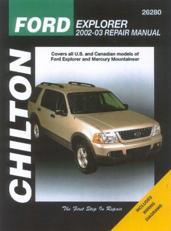 chiltons-ford-explorer-mercury-mountaineer-2002-03-repair-manual-covers-all-u-s-and-canadian-models-