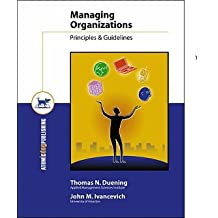 Title: Managing Organizations Principles Guidelines and P
