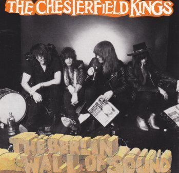 Berlin Wall of Sound by Chesterfield Kings (1999-06-29)
