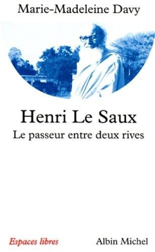 Henri Le Saux - Le passeur entre deux rives
