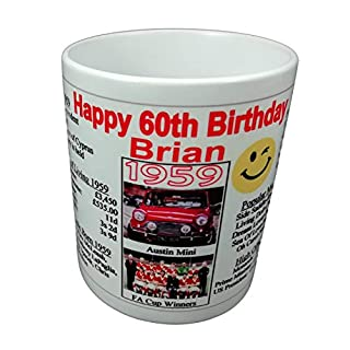 Happy 60th BIRTHDAY MUG, 1959 - PERSONALISED with YOUR NAME - Interesting Gift - All About the Year, News, Costs, Music, Movies, Facts, etc.