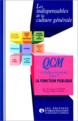 QCM de culture générale, tome 5 : La Fonction publique
