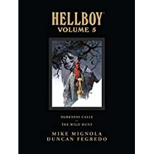 Hellboy Library Edition Volume 5: Darkness Calls and The Wild Hunt (Hellboy (Dark Horse Library))