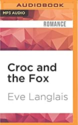 Croc and the Fox (Furry United Coalition) by Eve Langlais (2016-05-03)