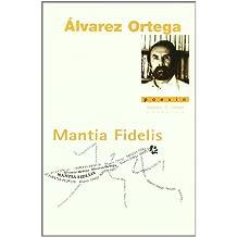 Mantia Fidelis (La Rama Dorada - Poesía)