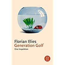 Generation Golf: Eine Inspektion (Allemand)