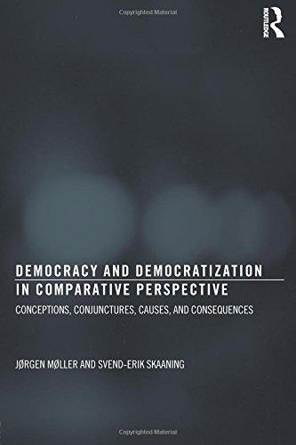 Democracy and Democratization in Comparative Perspective: Conceptions, Conjunctures, Causes, and Consequences (Democratization Studies) por Jørgen Møller
