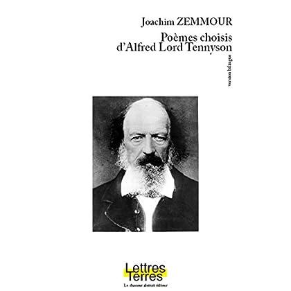 Poèmes choisis d'Alfred Lord Tennyson - édition bilingue