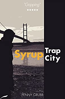 Syrup Trap City (Annie Raymond Mysteries Book 6) by [Grubb, Penny]
