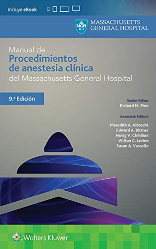 Manual de procedimientos de anestesia clínica del Massachusetts General Hospital (Pocket Notebook) por Richard M. Pino