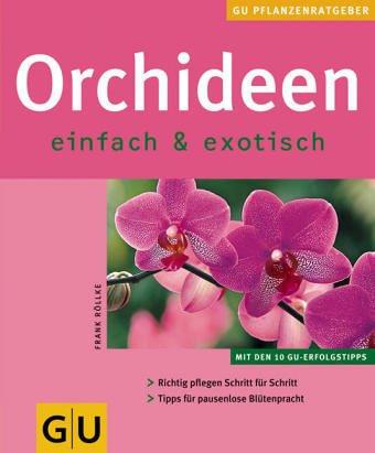 Download Orchideen. So gedeihen und blühen sie am besten