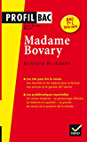 Profil Madame Bovary (Flaubert) : analyse littéraire de l'oeuvre (Profil Bac)