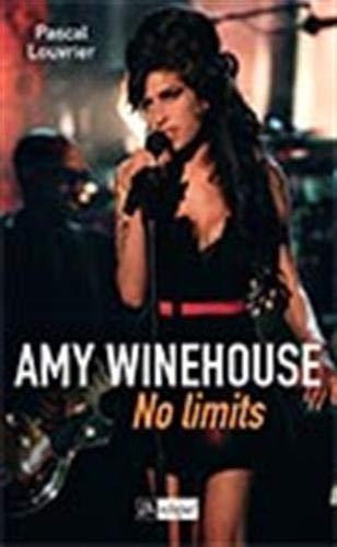 Amy Winehouse. No limits par Pascal Louvrier