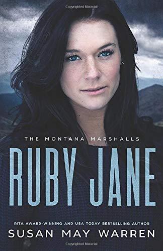Ruby Jane: The Montana Marshalls - An Inspirational Romantic Suspense Family Series