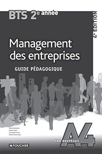 Les Nouveaux A4 Management des entreprises 2e année BTS 4e édition Guide pédagogique