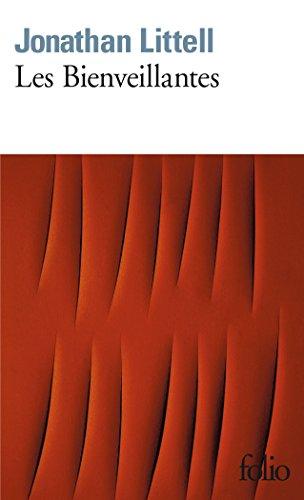Les Bienveillantes - Prix Goncourt et Prix du roman de l'Académie française 2006