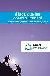 Haga Que Las Cosas Sucedan!: Herramientas Para La Gestion De Proyectos