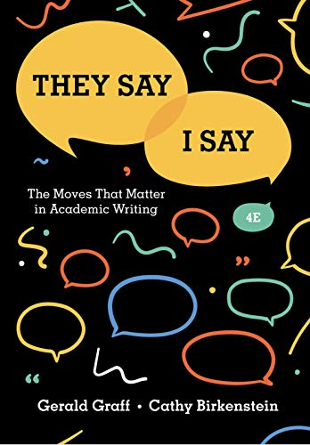 They say i say: the moves that matterin Academic writing 4th edition (English Edition)