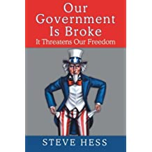 Our Government is Broke by Steve Hess (2013-05-30)