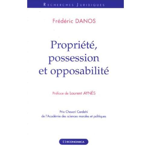 Propriété, possession et opposabilité
