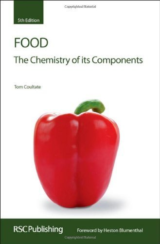 Food: The Chemistry of Its Components (Rsc Paperbacks) by T.P. Coultate 5th (fifth) Revised Edition [03 December 2008]