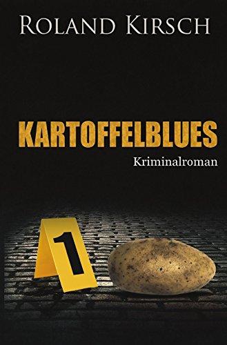 Buchseite und Rezensionen zu 'KARTOFFELBLUES' von Roland Kirsch