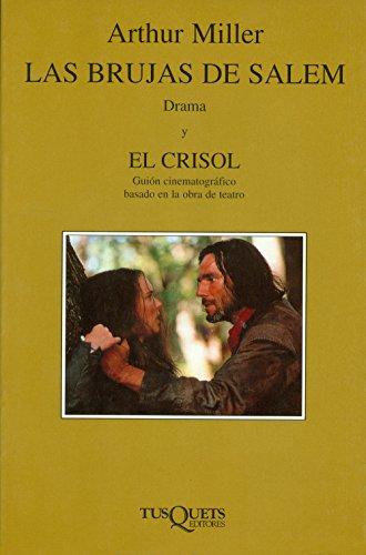 Las brujas de Salem & El crisol (Volumen independiente nº 1) por Arthur Miller