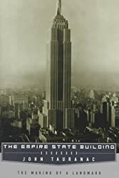 Empire State Building: The Making of a Landmark by John Tauranac (1997-04-15)