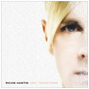 Richie Hawtin - DE9 : Transitions