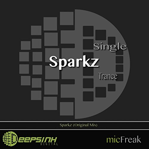 Sparkz (Original Mix)