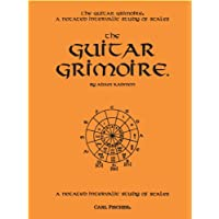 The Guitar Grimoire: A Notated Intervallic Study Of Scales