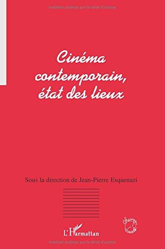 Cinéma contemporain, état des lieux : Actes du colloque de Lyon, 2002