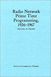 Radio Network Prime Time Programming, 1926 -1967