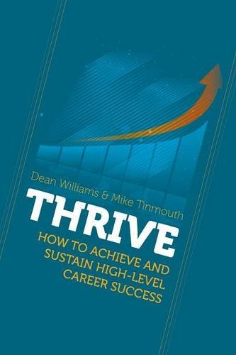 thrive-how-to-achieve-and-sustain-high-level-career-success