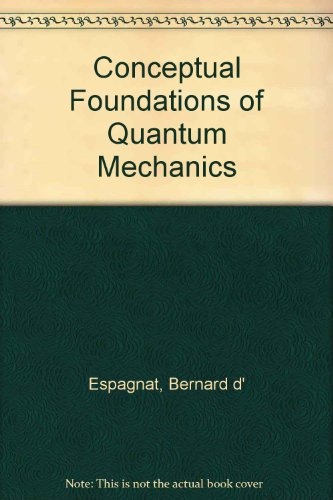 Conceptual Foundations of Quantum Mechanics PDF Books