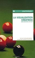 Visualisation créatrice : Méthodes et exercices