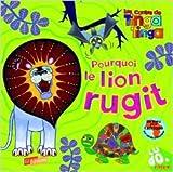Telecharger Livres Pourquoi le lion rugit de Claudia Lloyd Karine Chaunac Traduction 27 octobre 2011 (PDF,EPUB,MOBI) gratuits en Francaise