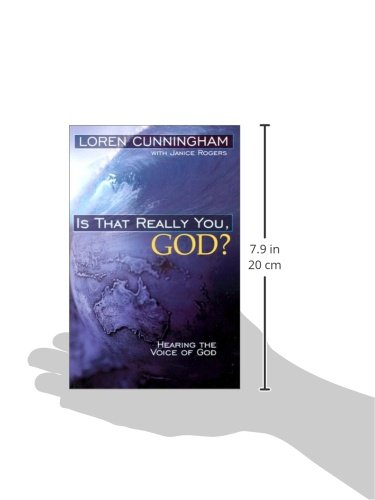 Is That Really You, God?: Hearing the Voice of God (From Loren Cunningham)