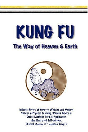 Kung fu: the way of heaven & earth