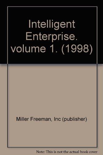 Intelligent Enterprise. volume 1. (1998)